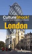 London (Culture Shock!)