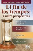 El Fin de los Tiempos [Spanish]