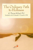 The Ordinary Path to Holiness