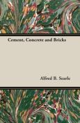 Cement, Concrete and Bricks
