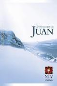 Evangelio de Juan-Ntv [Spanish]