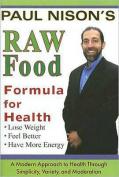 Raw Food Formula for Health