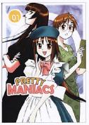 Pretty Maniacs: v. 1