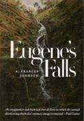 Eugene's Falls