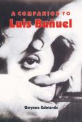 A Companion to Luis Bunuel (Coleccion Tamesis