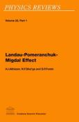 Landau-Pomeranchuk-Migdal Effect