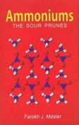 Ammoniums: The Sour Prunes