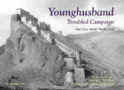 Younghusband, The Troubled Campaign