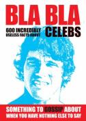 BLA BLA Celebs