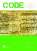 Code Green B1 Student's Book
