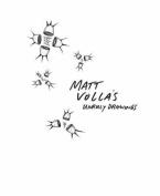 Matt Volla's Unruly Drawings