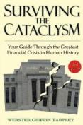 Surviving the Cataclysm
