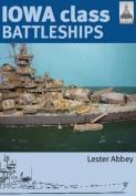 Iowa Class Battleships