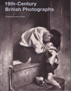 19th Century British Photographs