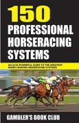 150 Professional Horseracing Systems