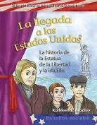 La Llegada A los Estados Unidos [Spanish]