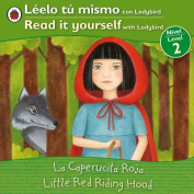 La Caperucita Roja/Little Red Riding Hood (Leelo Tu Mismo Con Ladybird/Read It Yourself With Ladybird