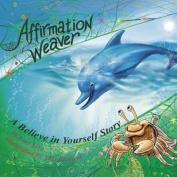 Affirmation Weaver
