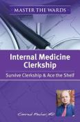 Master the Wards Internal Medicine Clerkship
