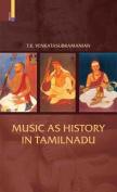 Music as History in Tamilnadu