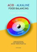 Acid Alkaline Food Balancing & Food Balancing