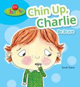 Chin Up, Charlie