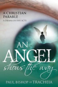 An Angel Shows the Way