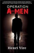 Operation A-Men