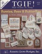 TGIF - Bunnies, Bees & Butterflies