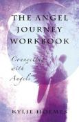 The Angel Journey Workbook