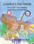 La Leyenda de La Sirena Colombiana [Spanish]