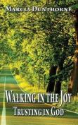 Walking in the Joy