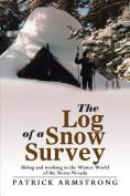 The Log of a Snow Survey