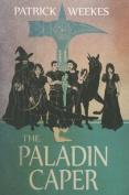 The Paladin Caper