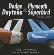 Dodge Daytona and Plymouth Superbird