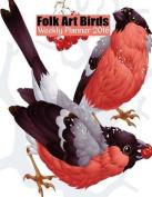 Folk Art Birds Weekly Planner 2016