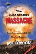 The High-Concept Massacre