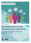 Der Medien-Fall Uli Hoeness. Populismus in Den Sportmedien [GER]