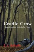 Cradle Crow