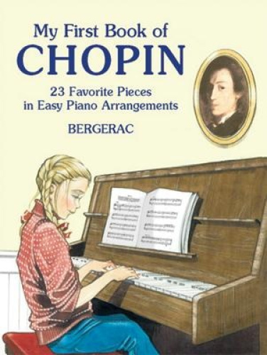 A First Book of Chopin: For the Beginning Pianist with Downloadable Mp3s by Berg