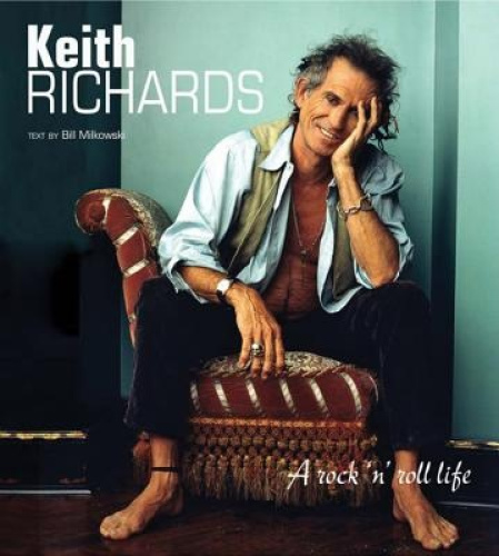 Keith Richards: A Rock 'n' Roll Life by Bill Milkowski.