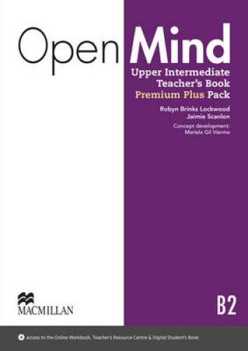 Open Mind Upper Intermediate Level Teacher's Book Premium Plus Pack by Ingrid Wi